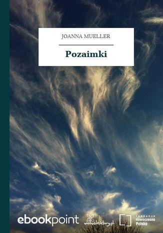 Okładka książki/ebooka Pozaimki