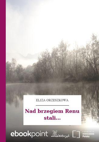 Okładka książki Nad brzegiem Renu stali