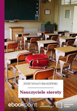 Okładka książki/ebooka Nauczyciele sieroty