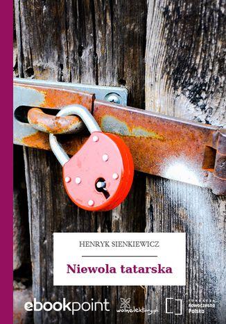 Okładka książki/ebooka Niewola tatarska