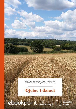 Okładka książki/ebooka Ojciec i dzieci