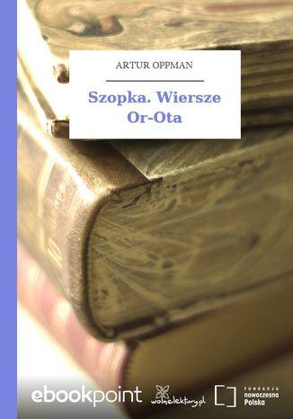 Okładka książki Szopka. Wiersze Or-Ota