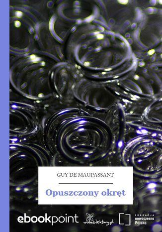 Okładka książki/ebooka Opuszczony okręt