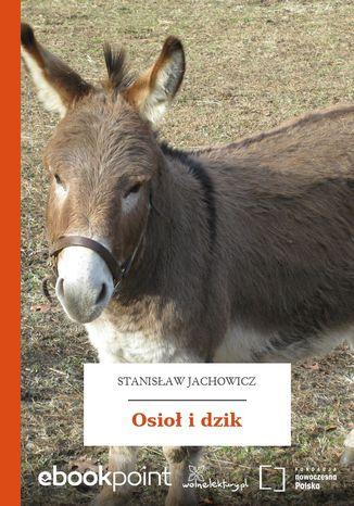 Okładka książki Osioł i dzik