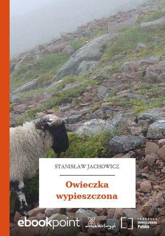 Okładka książki Owieczka wypieszczona