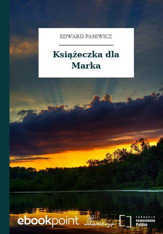 Okładka książki/ebooka Książeczka dla Marka