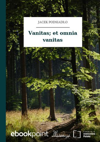 Okładka książki Vanitas; et omnia vanitas