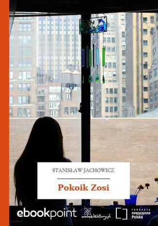 Okładka książki/ebooka Pokoik Zosi