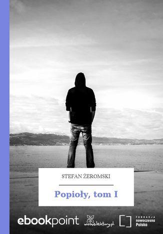 Okładka książki Popioły, tom I