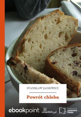 Okładka książki Powrót chleba