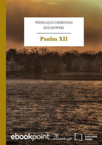 Okładka książki Psalm XII