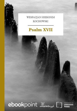 Okładka książki Psalm XVII