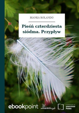 Okładka książki Pieśń czterdziesta siódma. Przypływ