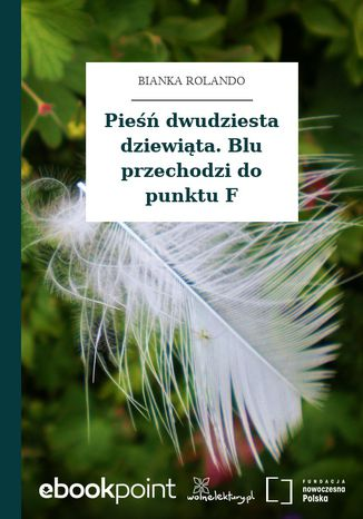 Okładka książki/ebooka Pieśń dwudziesta dziewiąta. Blu przechodzi do punktu F