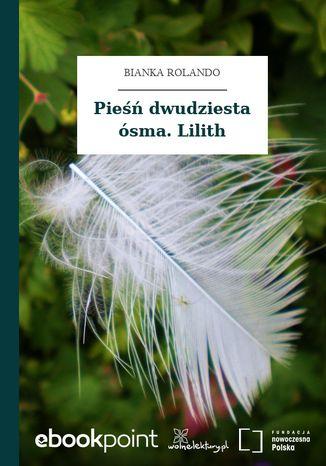 Okładka książki Pieśń dwudziesta ósma. Lilith