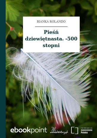 Okładka książki Pieśń dziewiętnasta. -500 stopni