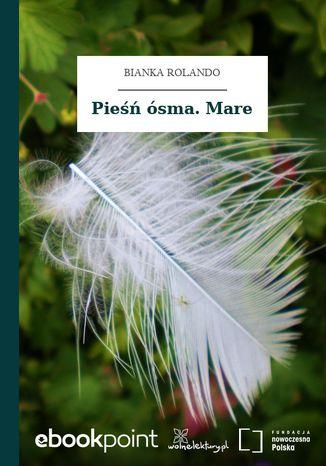 Okładka książki/ebooka Pieśń ósma. Mare