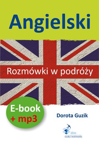 Okładka książki/ebooka Angielski Rozmówki w podróży (PDF + mp3)
