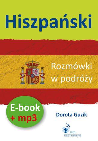 Okładka książki/ebooka Hiszpański Rozmówki w podróży (PDF + mp3)