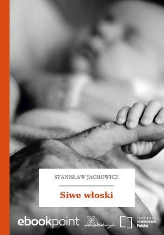 Okładka książki Siwe włoski