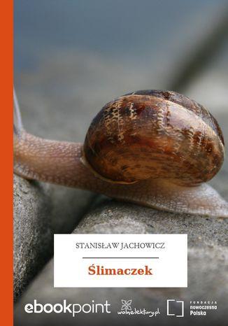 Okładka książki Ślimaczek