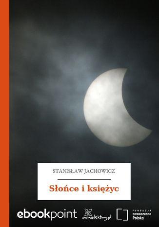 Okładka książki Słońce i księżyc