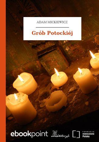 Okładka książki Grób Potockiéj