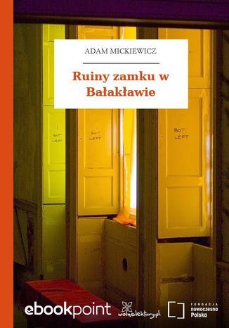 Okładka książki Ruiny zamku w Bałakławie