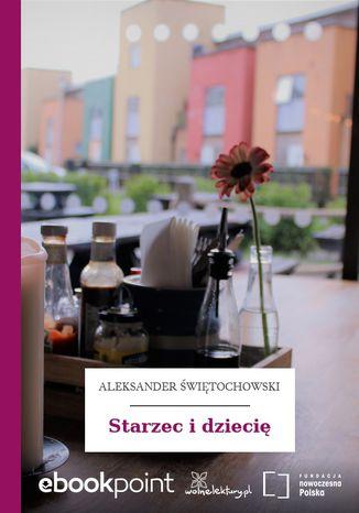 Okładka książki/ebooka Starzec i dziecię