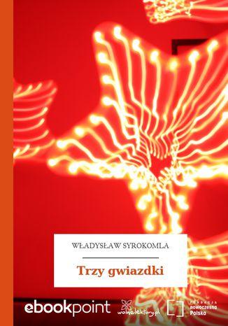 Okładka książki/ebooka Trzy gwiazdki