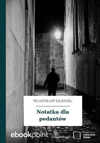 Okładka książki/ebooka Notatka dla pedantów