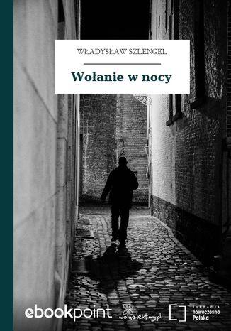 Okładka książki/ebooka Wołanie w nocy