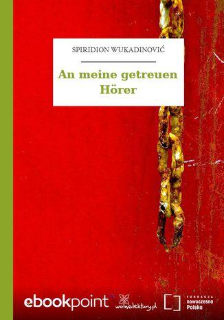 Okładka książki/ebooka An meine getreuen Hörer