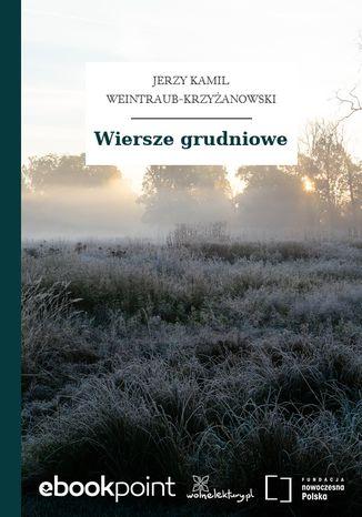 Okładka książki/ebooka Wiersze grudniowe