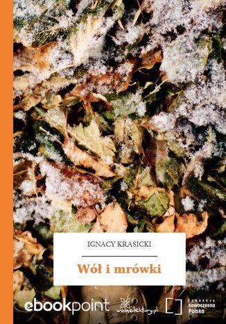Okładka książki/ebooka Wół i mrówki