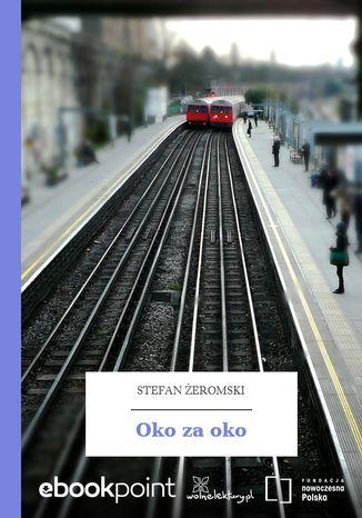 Okładka książki/ebooka Oko za oko
