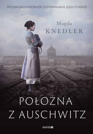 Okładka książki Położna z Auschwitz