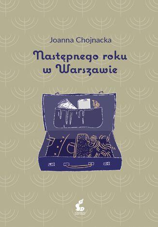 Okładka książki Następnego roku w Warszawie