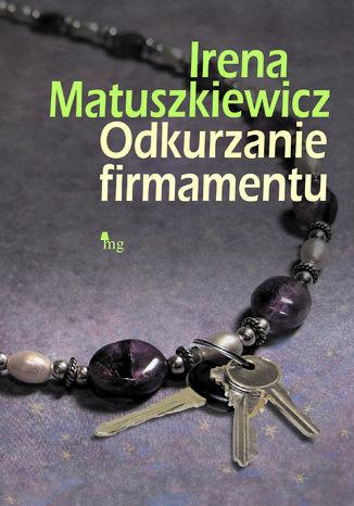 Okładka książki Odkurzanie firmamentu