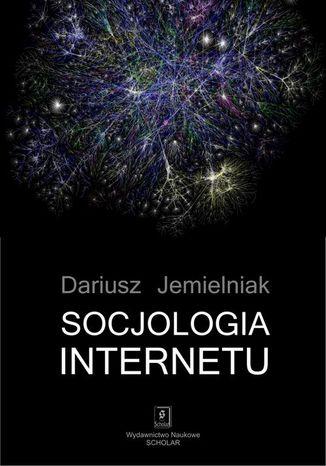 Okładka książki Socjologia internetu
