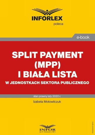 Okładka książki/ebooka Split payment (MPP) i biała lista w jednostkach sektora finansów publicznych