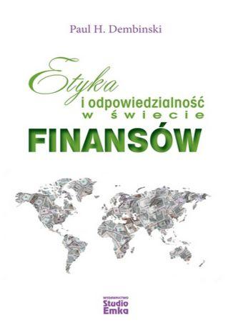 Okładka książki/ebooka Etyka i odpowiedzialność w świecie finansów