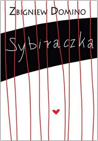 Okładka książki/ebooka Sybiraczka