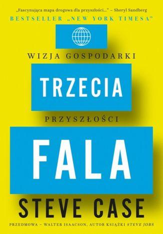 Okładka książki/ebooka Trzecia fala. Wizja gospodarki przyszłości