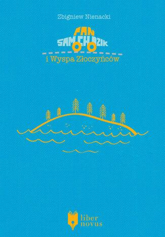 Okładka książki Pan Samochodzik i Wyspa Złoczyńców
