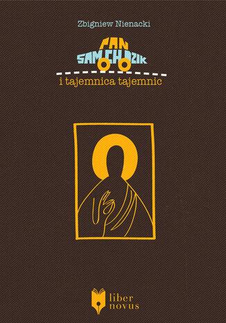 Okładka książki Pan Samochodzik (Tom 8). Pan Samochodzik i tajemnica tajemnic