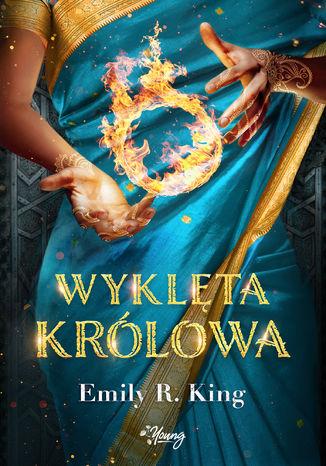 Okładka książki Wyklęta Królowa. Królowa. Tom 3