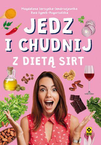 Okładka książki Jedz i chudnij z dietą SIRT