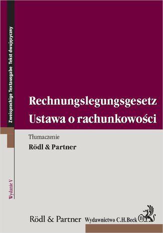 Okładka książki Ustawa o rachunkowości. Rechnungslegungsgesetz. Wydanie 5