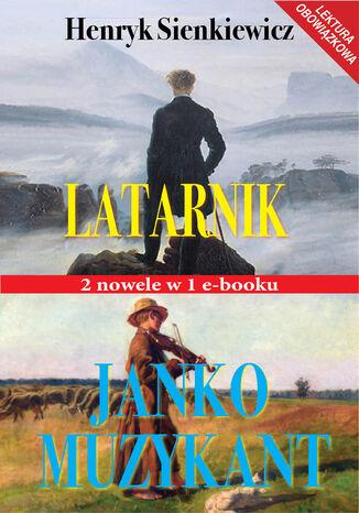 Okładka książki/ebooka Latarnik i Janko Muzykant